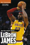 On the Court with. . . LeBron James (2009)