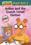Arthur and the Crunch Cereal Contest: An Arthur Chapter Book (2004)