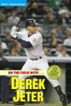 On the Field with. . . Derek Jeter (2009)