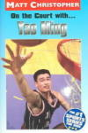 On the Court with. . . Yao Ming (2008)