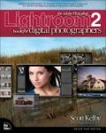 The Adobe Photoshop Lightroom 2 Book for Digital Photographers (2006)