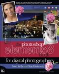 The Photoshop Elements 8 Book for Digital Photographers: From Snapshots to Great Shots (2011)