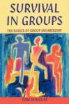 Survival in Groups (2010)