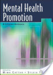 Mental Health Promotion: A Lifespan Approach: A Lifespan Approach (2012)