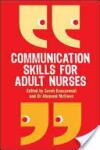 Communication Skills for Adult Nurses (2010)
