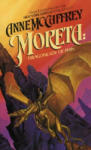 Moreta: Dragonlady of Pern (2009)