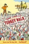 The Great Turkey Walk (2009)