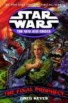 The Final Prophecy: Star Wars Legends (2009)