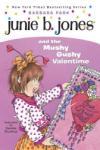 Junie B. Jones and the Mushy Gushy Valentime (2012)