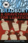 A Graveyard for Lunatics: Another Tale of Two Cities (2007)