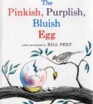 The Pinkish, Purplish, Bluish Egg (2003)