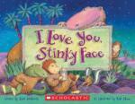 I Love You, Stinky Face (2009)