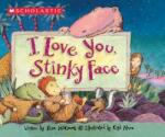 I Love You, Stinky Face (2001)
