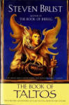 The Book of Taltos: Contains the Complete Text of Taltos and Phoenix (2001)