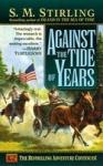 Against the Tide of Years (2005)