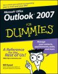 Microsoft Office Outlook 2007 for Dummies: Building a Strong Foundation (ISBN: 9780470038307)