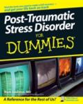 Post-Traumatic Stress Disorder for Dummies: Campus Life in an Age of Disconnection and Excess (ISBN: 9780470049228)