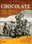 Chocolate: History, Culture, and Heritage (ISBN: 9780470121658)