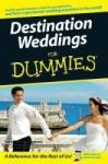 Destination Weddings For Dummies (ISBN: 9780470129951)