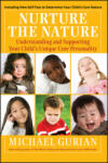 Nurture the Nature: Understanding and Supporting Your Child's Unique Core Personality (ISBN: 9780470322529)
