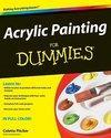 Acrylic Painting For Dummies (ISBN: 9780470444559)