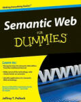 Semantic Web for Dummies: Creating Collaborative Agencies in a Networked World (ISBN: 9780470396797)
