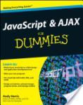 JavaScript & AJAX for Dummies (2004)