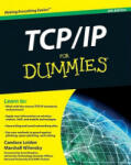 TCP/IP for Dummies: Three Men, Five Great Wines, and the Evening That Changed America (ISBN: 9780470450604)