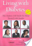 Living with Diabetes: The Diabetes UK Guide for those Treated with Insulin (ISBN: 9780470845264)