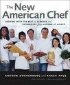 The New American Chef: Cooking with the Best of Flavors and Techniques from Around the World (ISBN: 9780471363446)
