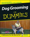 Dog Grooming for Dummies (ISBN: 9780471773900)