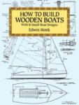 How to Build Wooden Boats: With 16 Small-Boat Designs (2002)