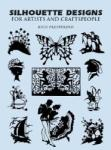 Silhouette Designs for Artists and Craftspeople (2003)