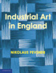 An Enquiry into Industrial Art in England (2009)