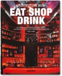 Architecture Now! Eat Shop Drink (2012)