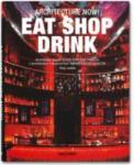 Architecture Now! Eat Shop Drink (2012)