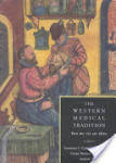The Western Medical Tradition: 800 BC to AD 1800 (2008)