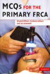 MCQs for the Primary FRCA (2001)