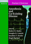 Anesthesia and Co-Existing Disease (2010)