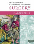 The Cambridge Illustrated History of Surgery (2012)