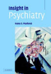 Insight in Psychiatry (2010)