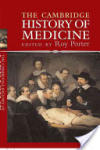 The Cambridge History of Medicine (2008)
