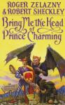 Bring Me the Head of Prince Charming (2011)