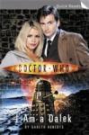 Doctor Who I Am a Dalek (2008)