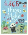 365 Things to Make and Do Right Now (2012)