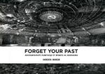 Forget Your Past (2012)