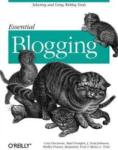 Essential Blogging (ISBN: 9780596003883)