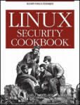 Linux Security Cookbook (ISBN: 9780596003913)