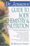 Dr. Jensen's Guide to Body Chemistry Nutrition (2007)