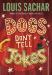 Dogs Don't Tell Jokes (2008)